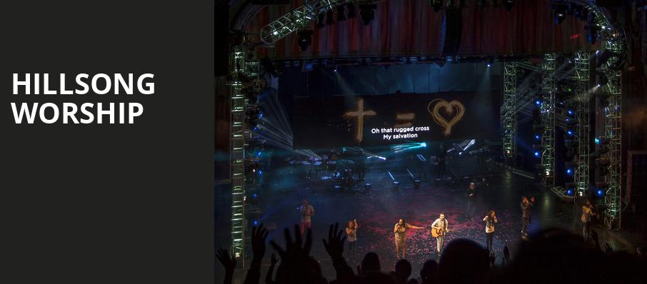 Hillsong Worship, OReilly Family Events Center, Springfield
